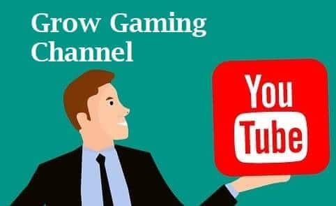 How to grow Gaming Channel in 2020